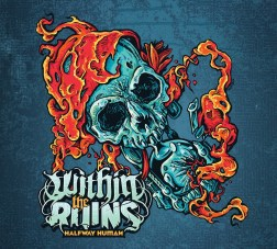 """Within the Ruins """"Halfway Human"""" album cover"""