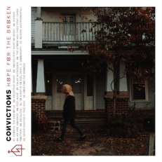 "Convictions Album, ""Hope for the Broken"""