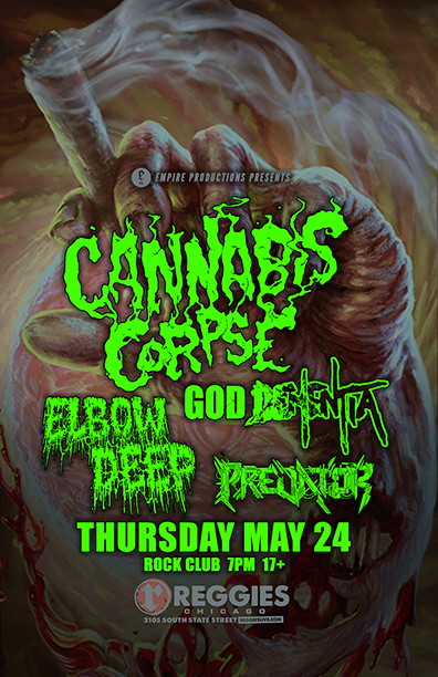 Cannabis Corpse at Reggies Thursdy, May 24, 2018