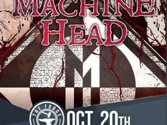 Machine Head at The Forge Saturday, October 20, 2018