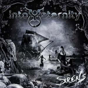 """Into Eternity Album, """"The Sirens"""""""