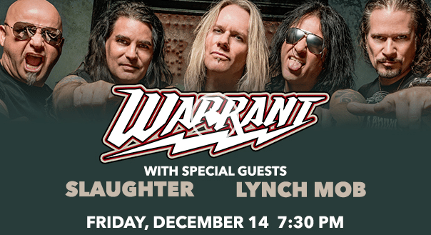 Warrant at the Genesee Theatre Friday, December 14, 2018