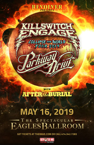 Killswitch Engage @ The Rave Eagles Club on May 16,2019