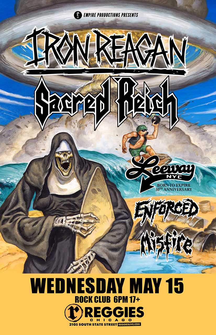 Iron Reagan with Sacred Reich @Reggies Rock Club on Wednesday, May 15, 2019