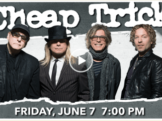 Cheap Trick @The Genesee Theatre - Friday, June 7, 2019