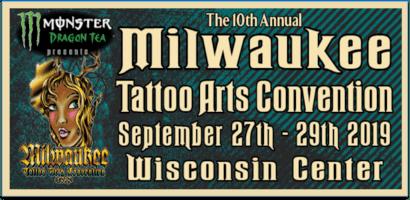 Milwaukee Tattoo Arts Convention (tattoo fest) September 27-29, 2019