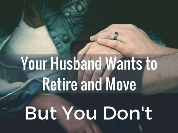 Your Husband Wants to Move