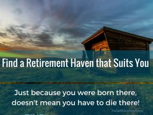 Find a retirement haven that suits you-Rebel Retirement