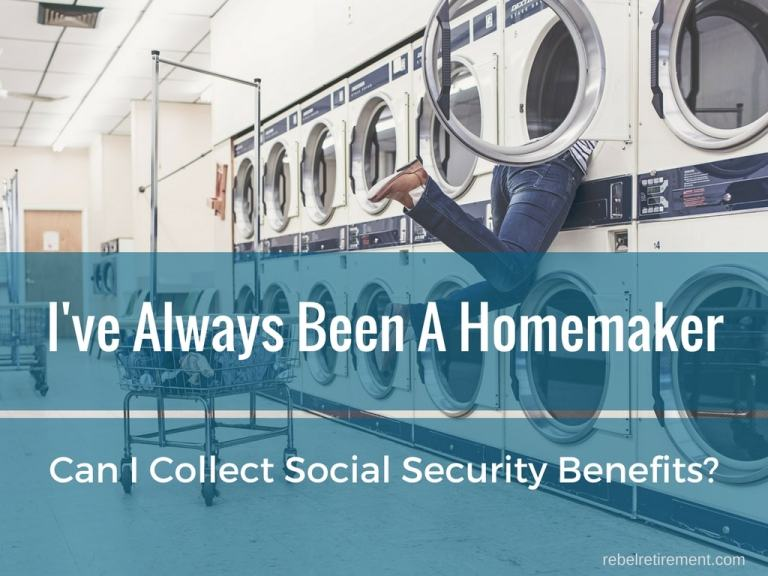I'm a Homemaker - Can I Collect Social Security Benefits if I've Never Worked?