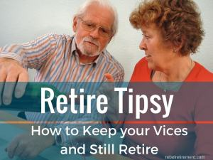 Retire Tipsy- Rebel Retirement
