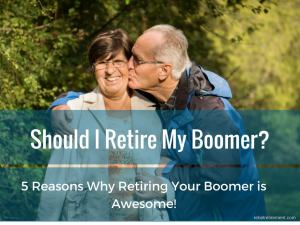 Should I Retire My Boomer - Rebel Retirement