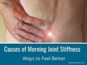 Morning Joint Stiffness - Rebel Retirement