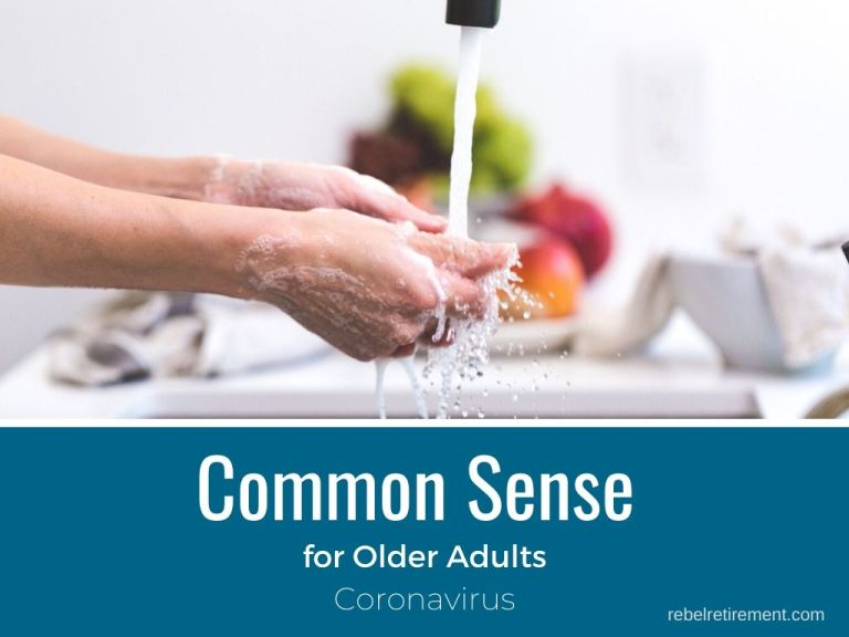 Common Sense Advice for Older Adults [Coronavirus]