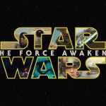 THE FORCE AWAKENS Becomes The Highest Grossing STAR WARS Movie Of All-Time