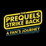 """The Prequels Strike Back"" – A Star Wars Prequels Documentary"