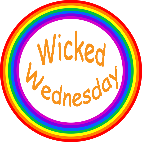 #WickedWednesday