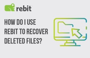 How do I use Rebit to recover deleted files