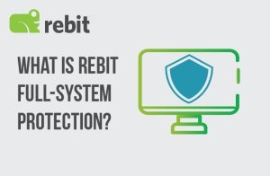 What is Rebit Full System Protection