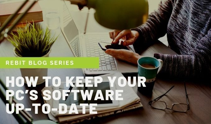 Keep Your PC's Software Update to Date | Rebit