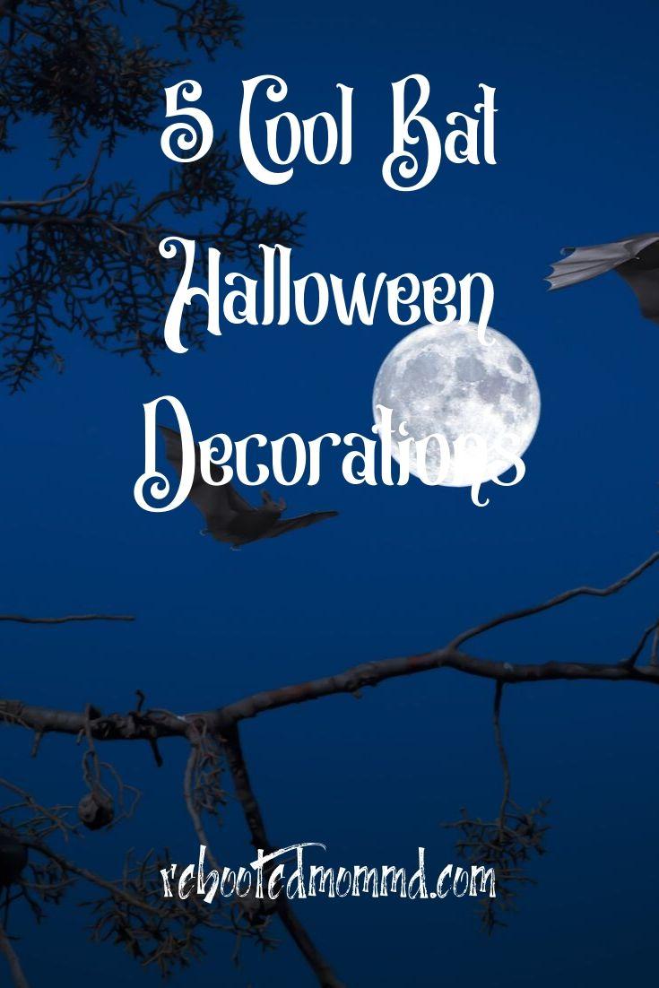 Halloween: 5 Cool Bats Decorations