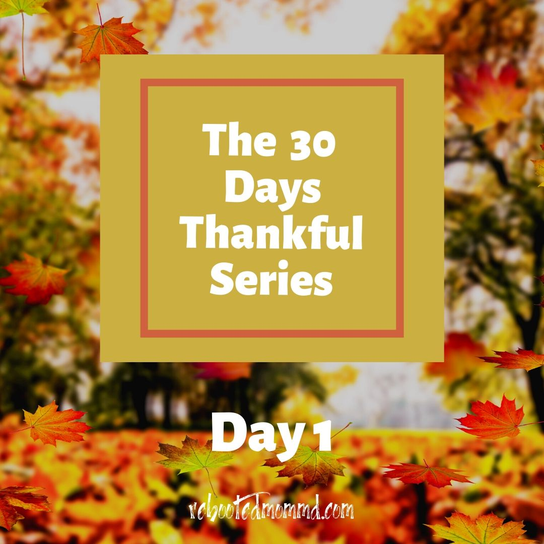 thankful days day 1