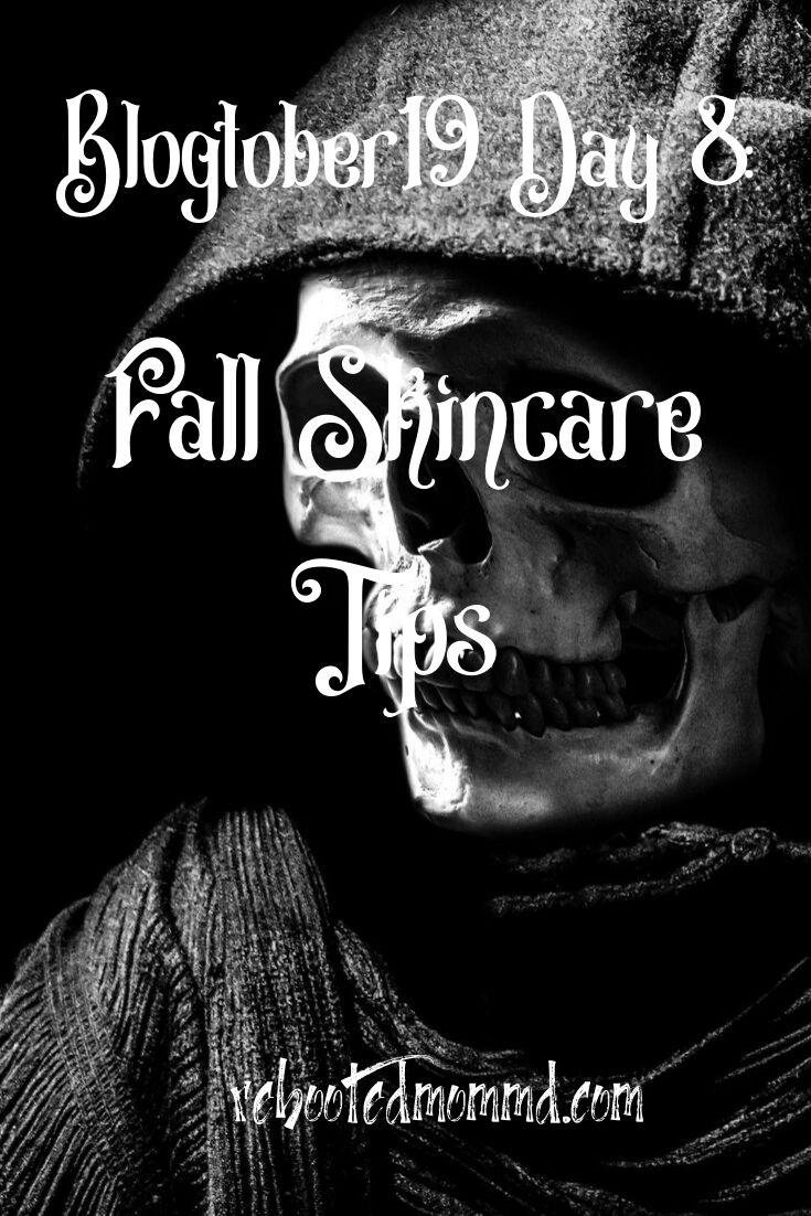 Fall Skincare Tips