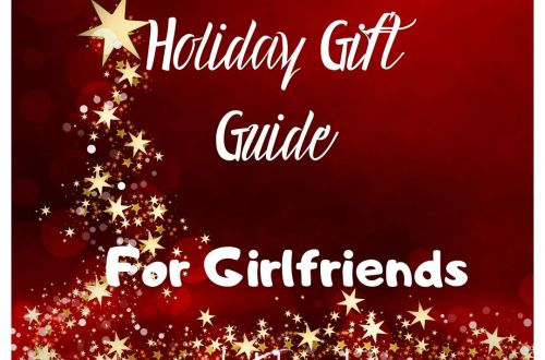 holiday Gift Guide girlfriend