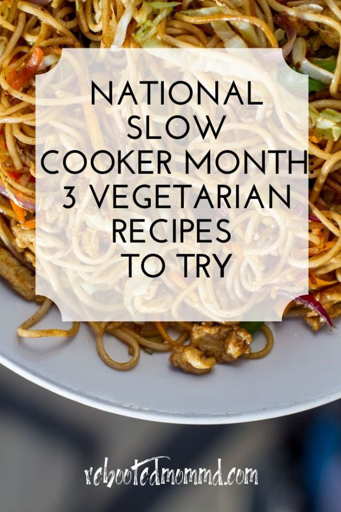 3 Vegetarian Recipes to Try slow cooker