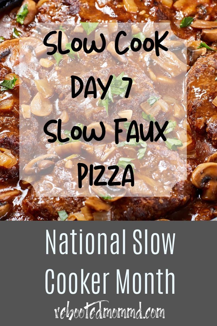 Slow Cooker Month: Slow Faux Pizza