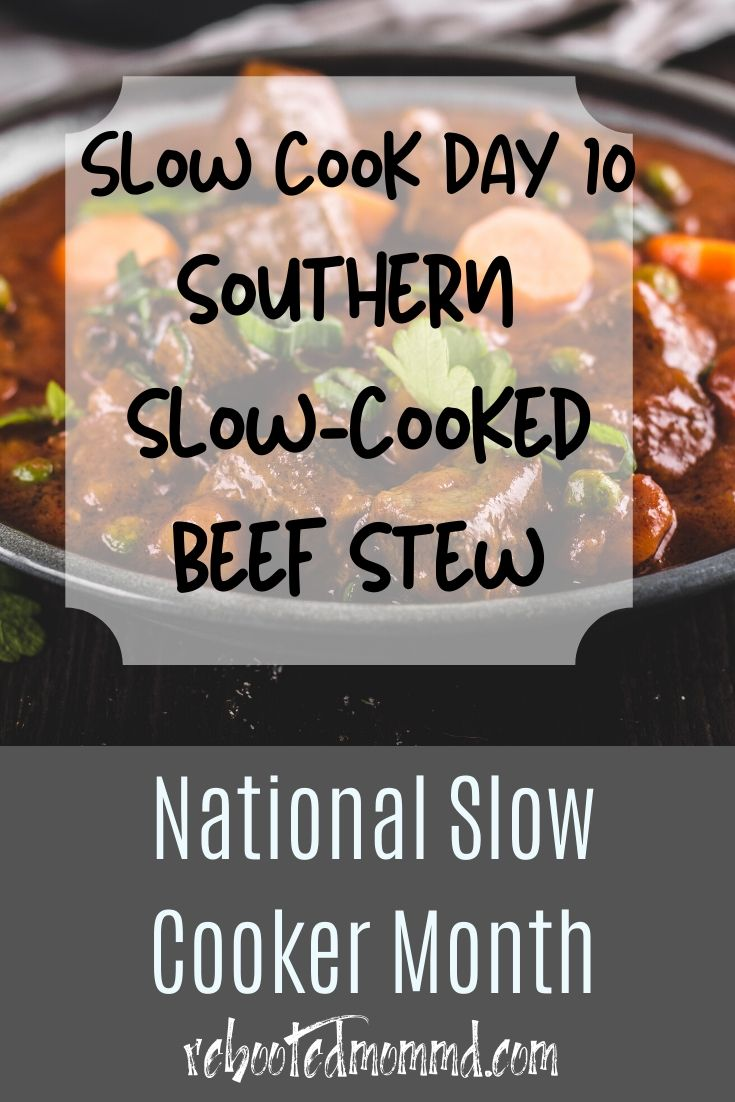 Slow Cooker Month: How we do stew down here in the South :)