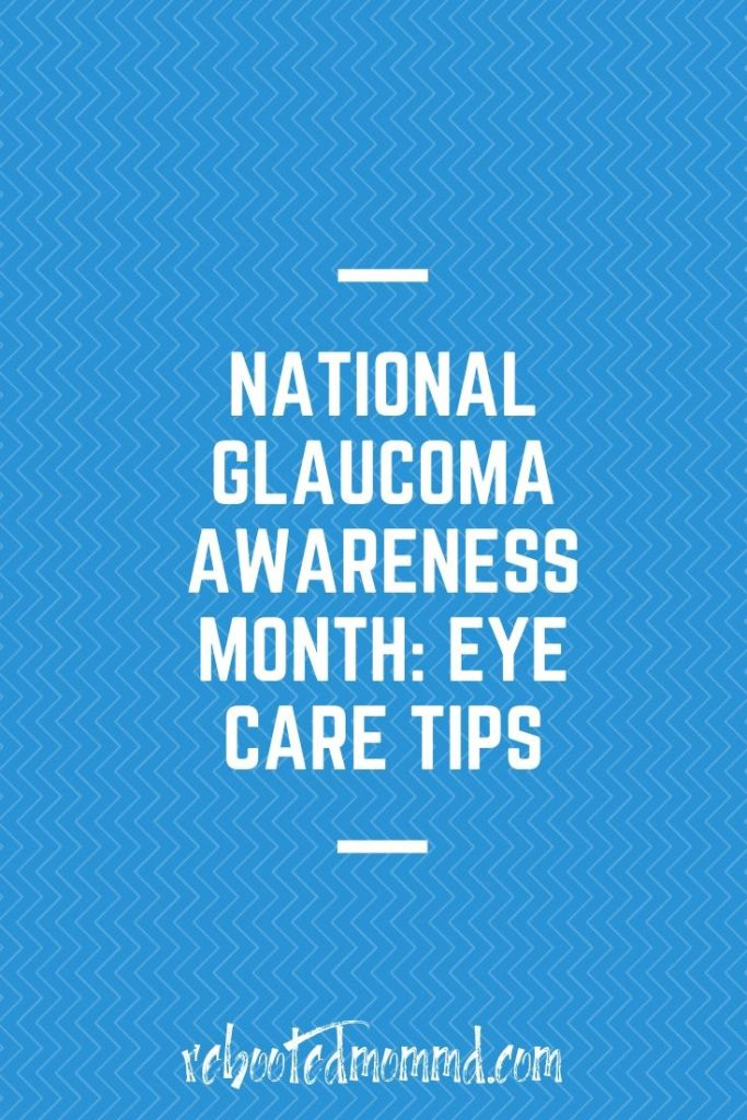 eye care tips national glaucoma month