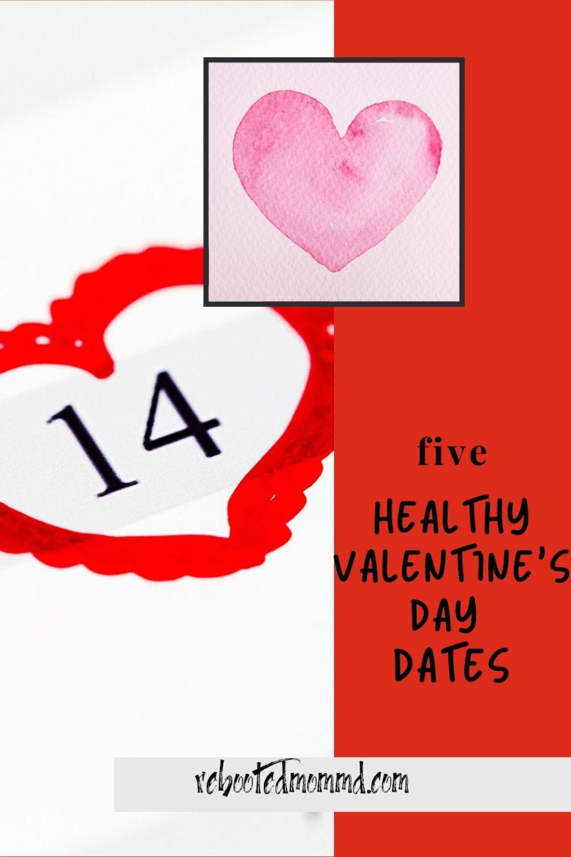 Five Healthy Valentine\'s Day Dates