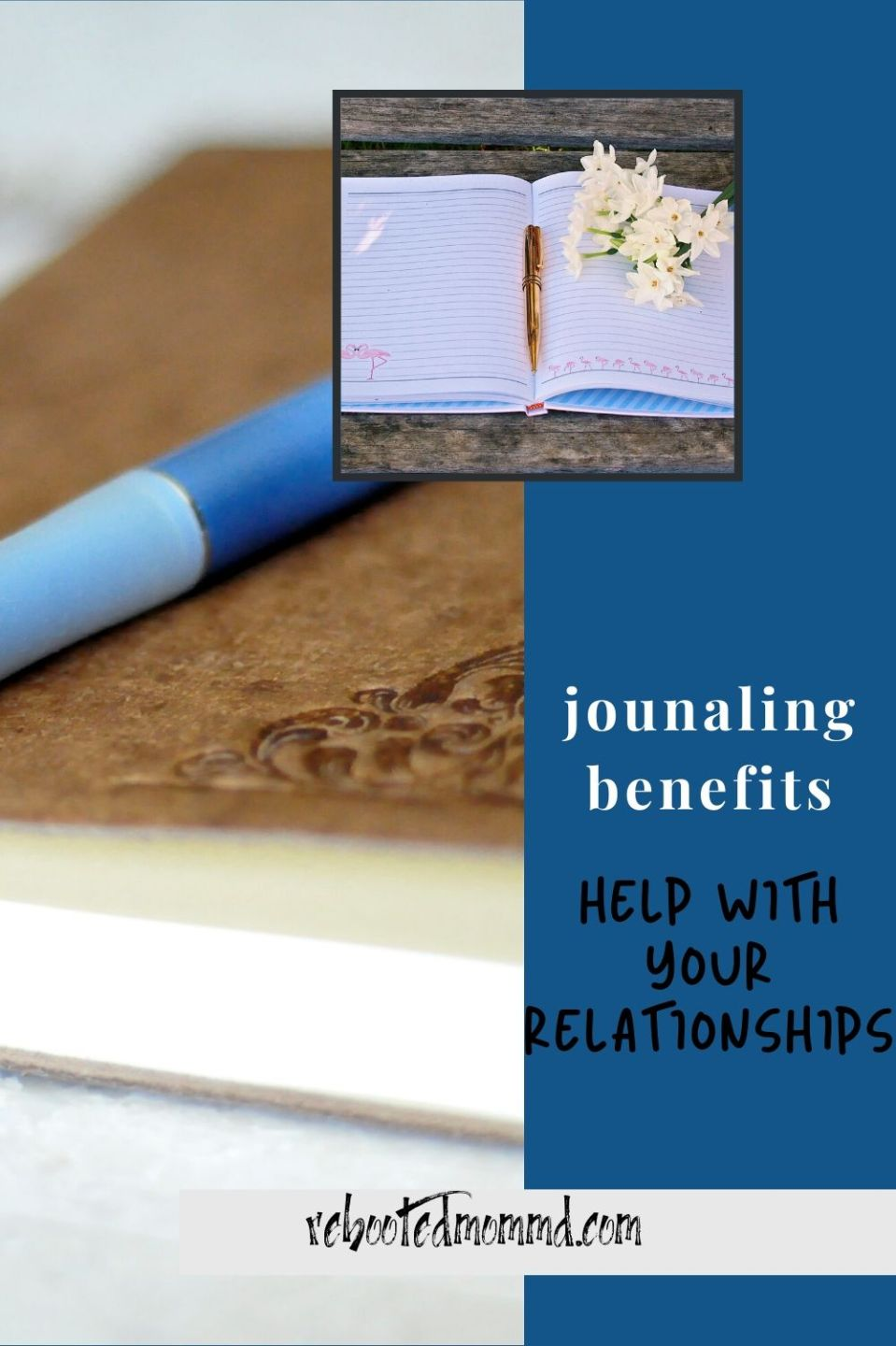 The Benefits of Journaling on Your Relationships