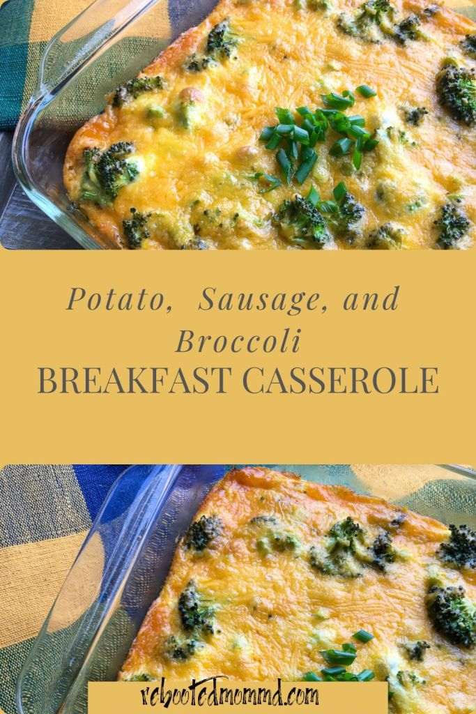 potato sausage brocoli casserole