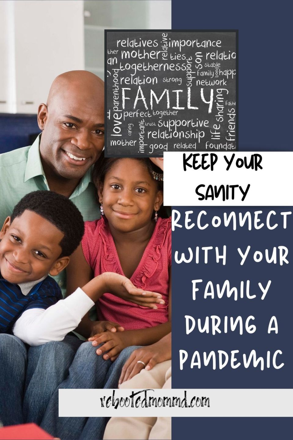 Keep Your Sanity: Reconnect with Family During a Pandemic