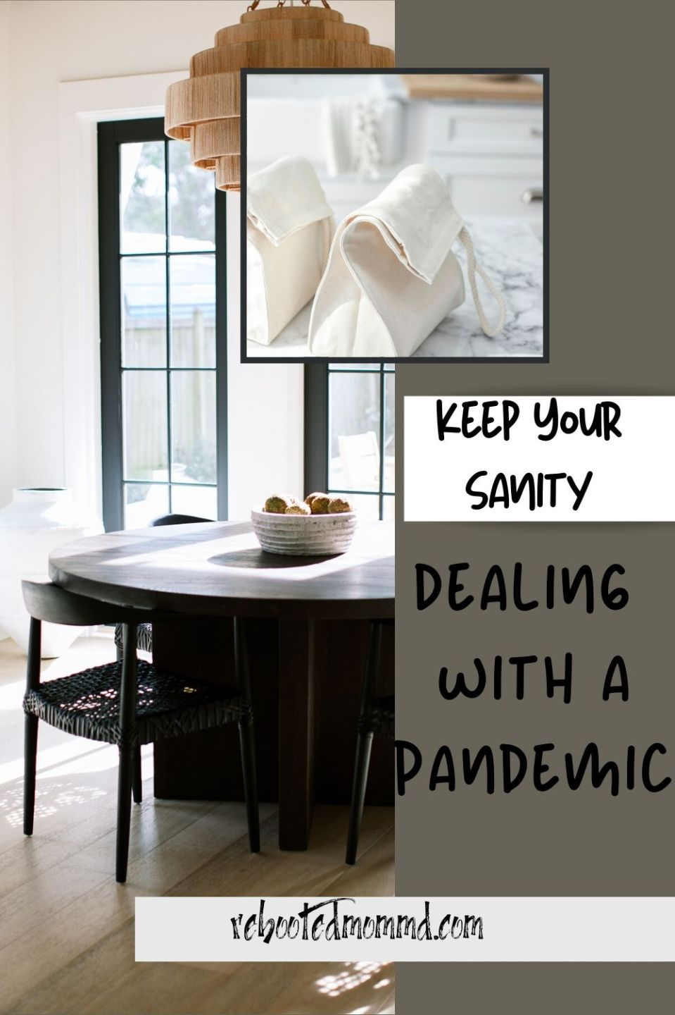 Dealing with a Pandemic: Keep Your Sanity