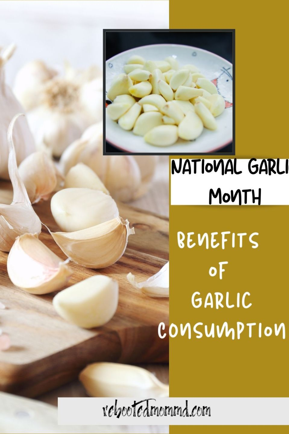 National Garlic Month: Benefits of Garlic