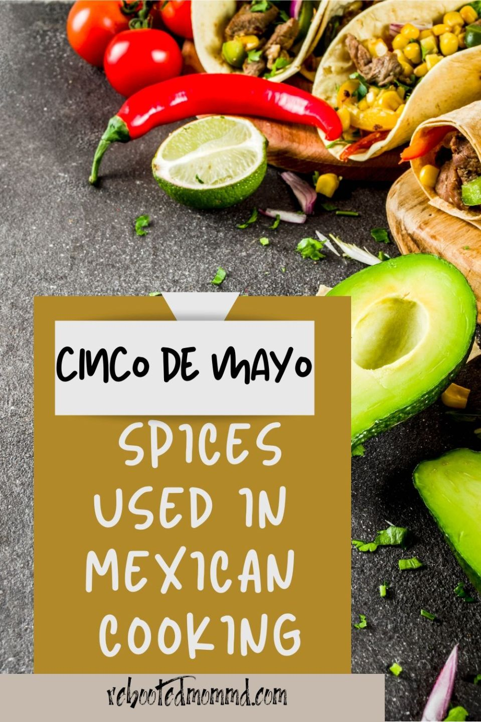 Spices Used in Mexican Foods