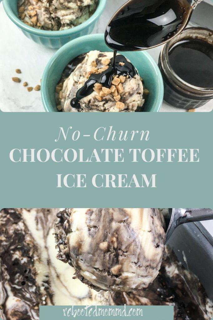 no-churn chocolate toffee ice cream