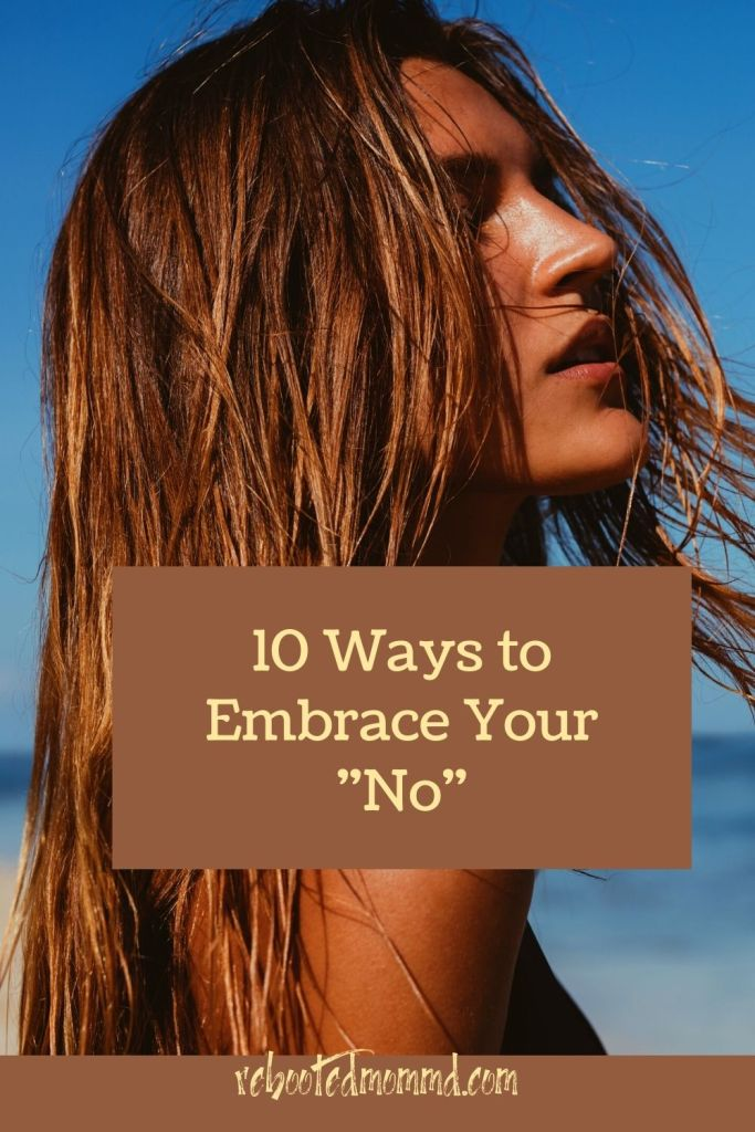 embrace your no