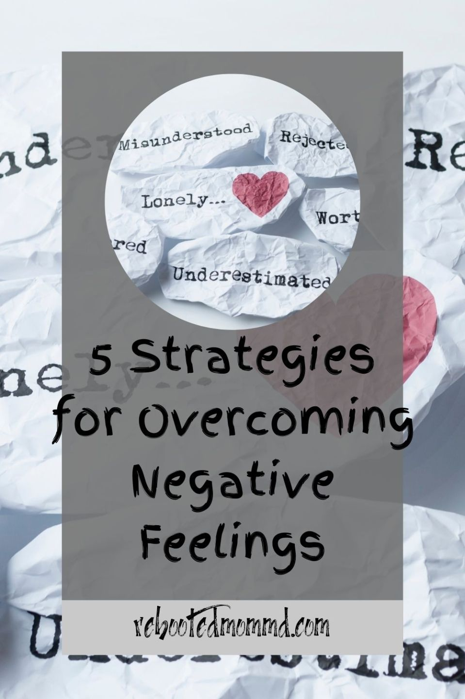 5 Strategies for Overcoming Negative Feelings