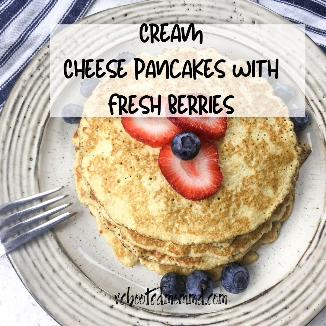 Cream Cheese Pancakes with Fresh Berries.