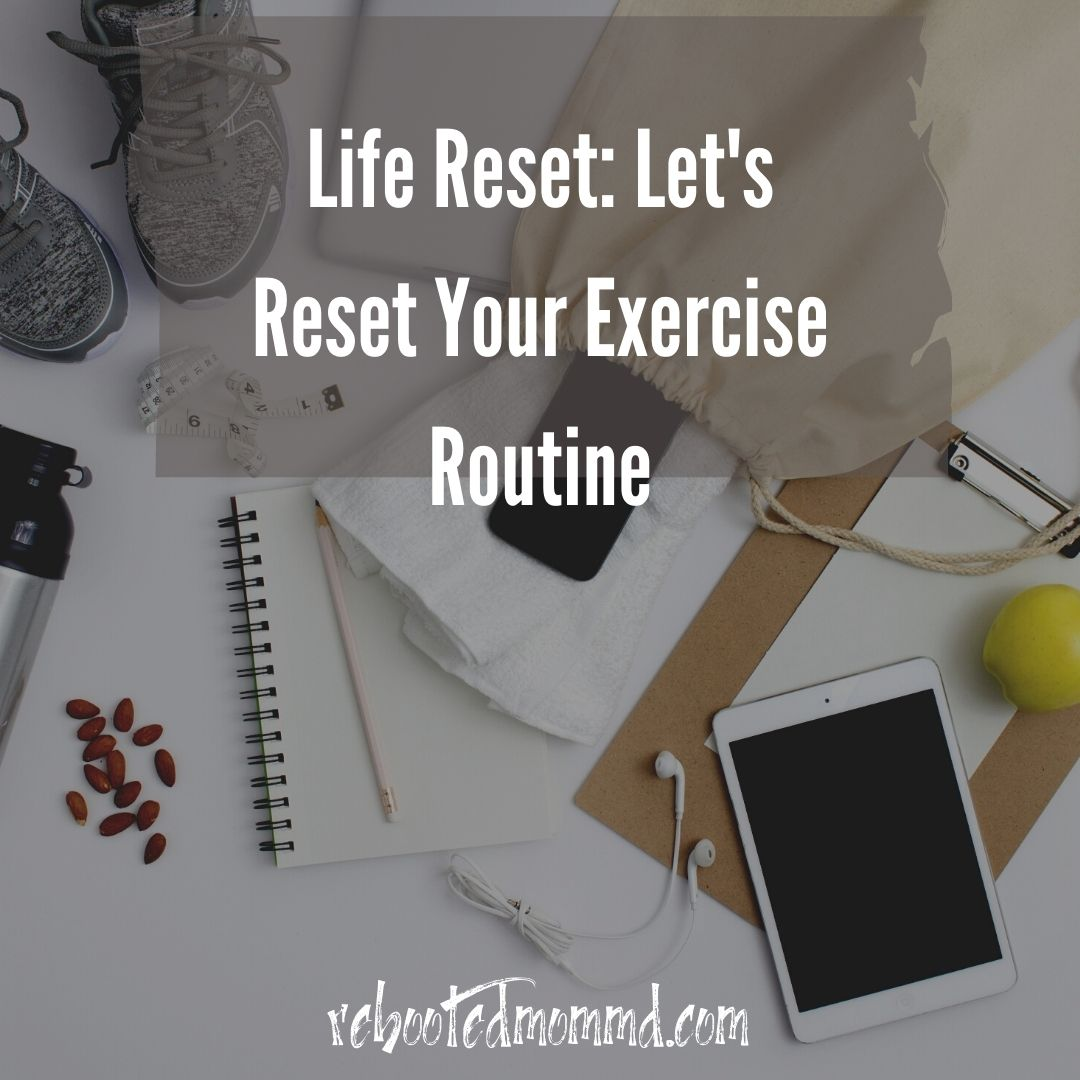 reset your exercise routine
