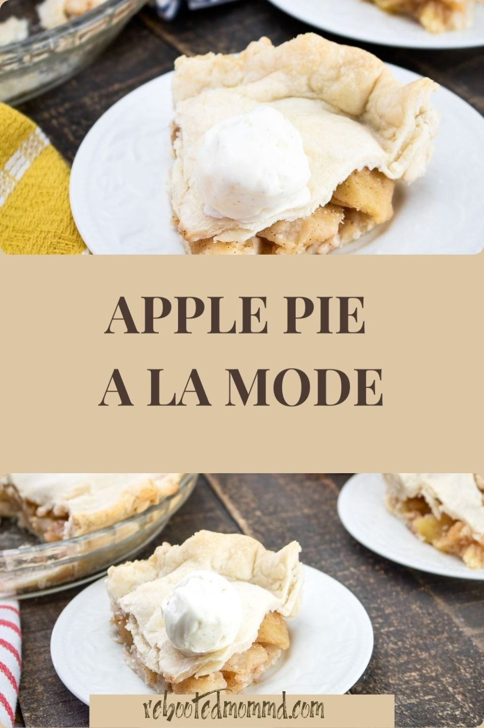 National Dessert Month: Apple Pie a la Mode