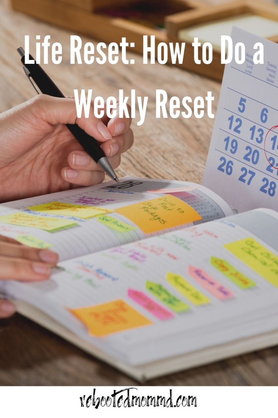 Tips on How to do a Weekly Reset