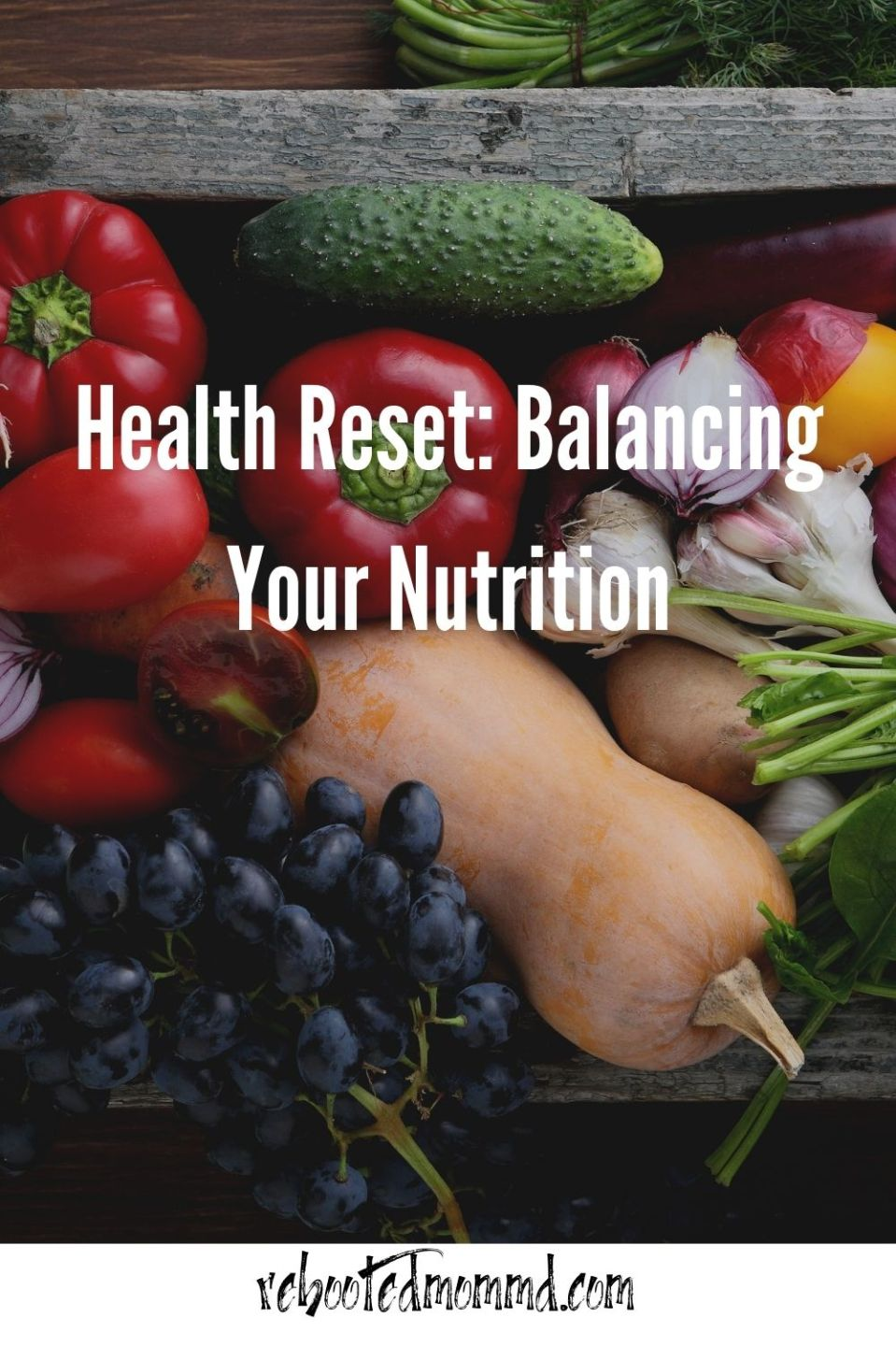 Health Reset: Balancing Your Nutrition