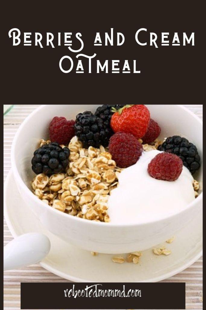 berries and cream oatmeal