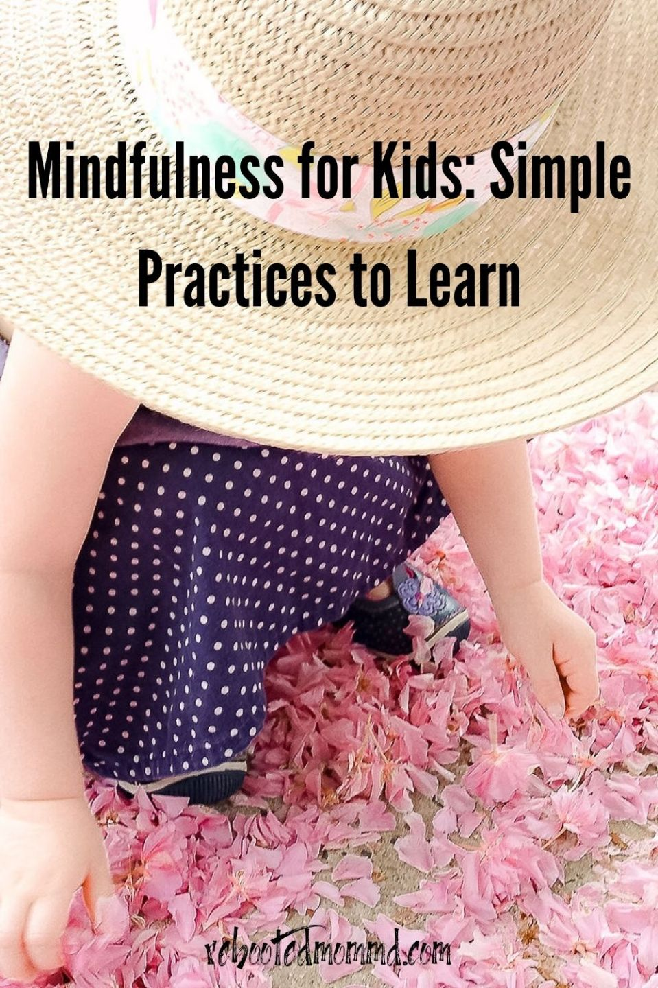 Mindfulness for Kids: Simple Practices to Learn