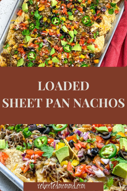 Loaded Sheet Pan Nachos