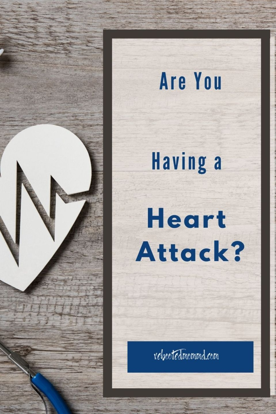 Are You Having a Heart Attack? Don't Ignore These Signs